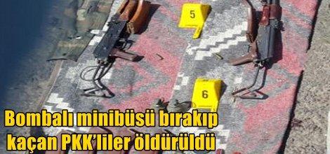 Bombalı minibüsü bırakıp kaçan PKK'liler öldürüldü