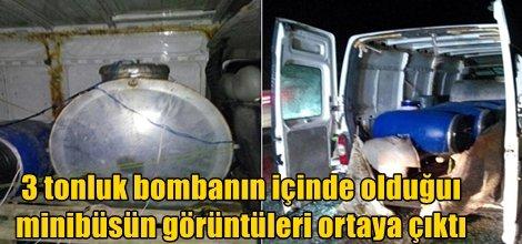 Mardin'in Yeşilli ilçesindeki 3 ton patlayıcı yüklü minibüsün görüntüleri ortaya çıktı video foto