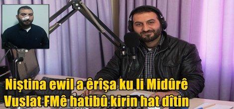 Niştina ewil a êrîşa ku li Midûrê Vuslat FMê hatibû kirin hat dîtin