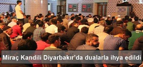 Miraç Kandili Diyarbakır'da dualarla ihya edildi