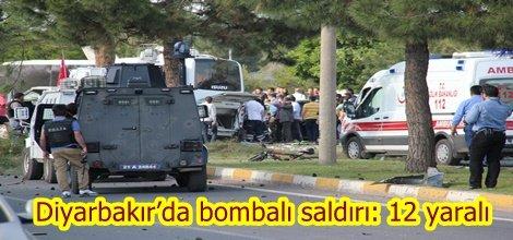 Diyarbakır'da bombalı saldırı: 12 yaralı video foto