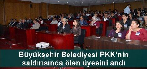 Büyükşehir Belediyesi PKK'nin saldırısında ölen üyesini andı