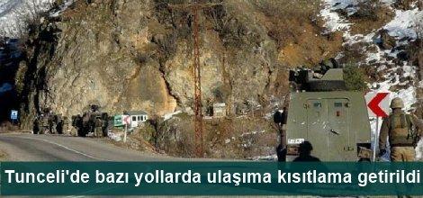Tunceli'de bazı yollarda ulaşıma kısıtlama getirildi