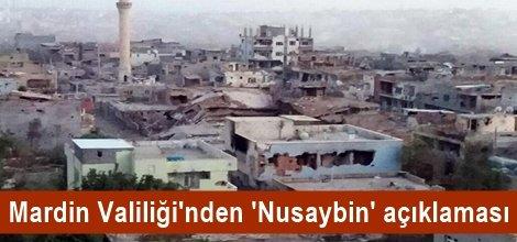 Mardin Valiliği'nden 'Nusaybin' açıklaması