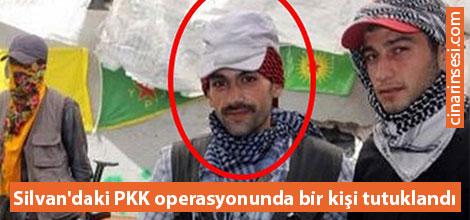 Silvan'daki PKK operasyonunda bir kişi tutuklandı
