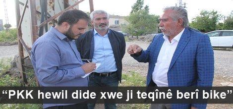"""""""PKK hewil dide xwe ji teqînê berî bike"""""""