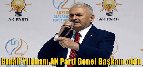 Binali Yıldırım AK Parti Genel Başkanı oldu