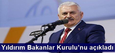 AK Parti Genel Başkanı Binali Yıldırım Bakanlar Kurulu'nu açıkladı