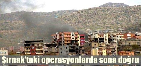 Şırnak'taki operasyonlarda sona doğru