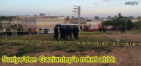 Suriye'den Gaziantep'e roket atıldı