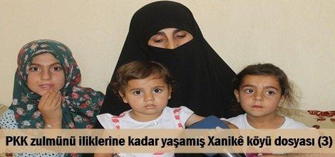 PKK zulmünü iliklerine kadar yaşamış Xanikê köyü dosyası (3)