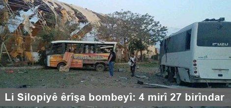 Li Silopiyê êrîşa bombeyî: 4 mirî 27 birîndar