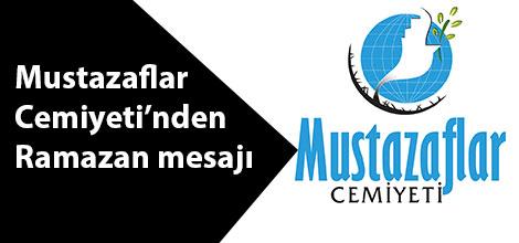 Mustazaflar Cemiyeti'nden Ramazan mesajı