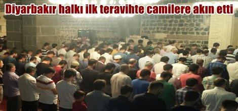Diyarbakır halkı ilk teravihte camilere akın etti