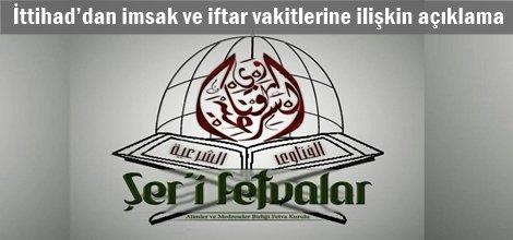 İttihad'dan imsak ve iftar vakitlerine ilişkin açıklama