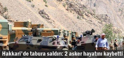 Hakkari'de tabura saldırı: 2 asker hayatını kaybetti