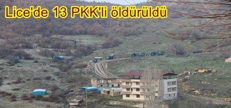 Lice'de 13 PKK'li öldürüldü
