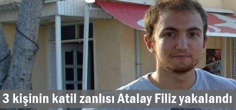 3 kişinin katil zanlısı Atalay Filiz yakalandı