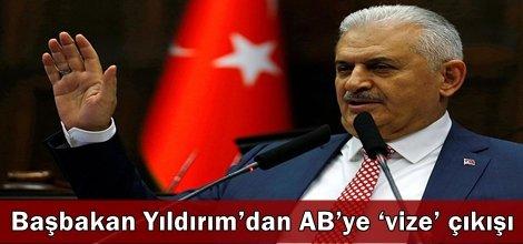 Başbakan Yıldırım'dan AB'ye 'vize' çıkışı