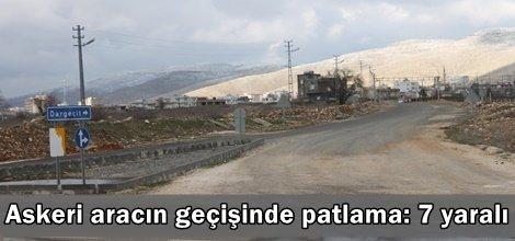Askeri aracın geçişinde patlama: 7 yaralı