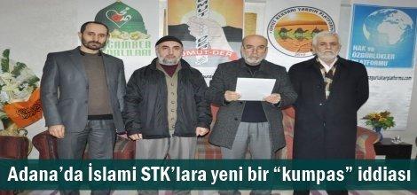 """Adana'da İslami STK'lara yeni bir """"kumpas"""" iddiası"""
