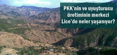 PKK'nin ve uyuşturucu üretiminin merkezi Lice'de neler yaşanıyor?