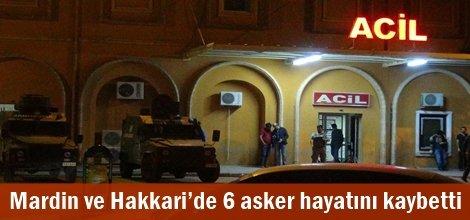 Mardin ve Hakkari'de 6 asker hayatını kaybetti