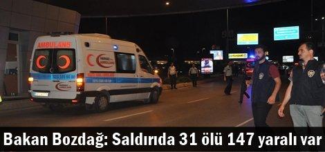 Bakan Bozdağ: Saldırıda 31 ölü 147 yaralı var