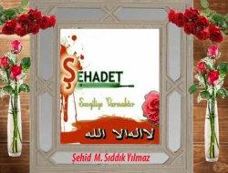 Şehid M. Sıddık Yılmaz