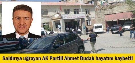 Saldırıya uğrayan AK Partili aday hayatını kaybetti