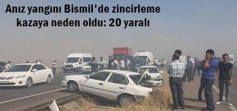 Anız yangını Bismil'de zincirleme  kazaya neden oldu: 20 yaralı