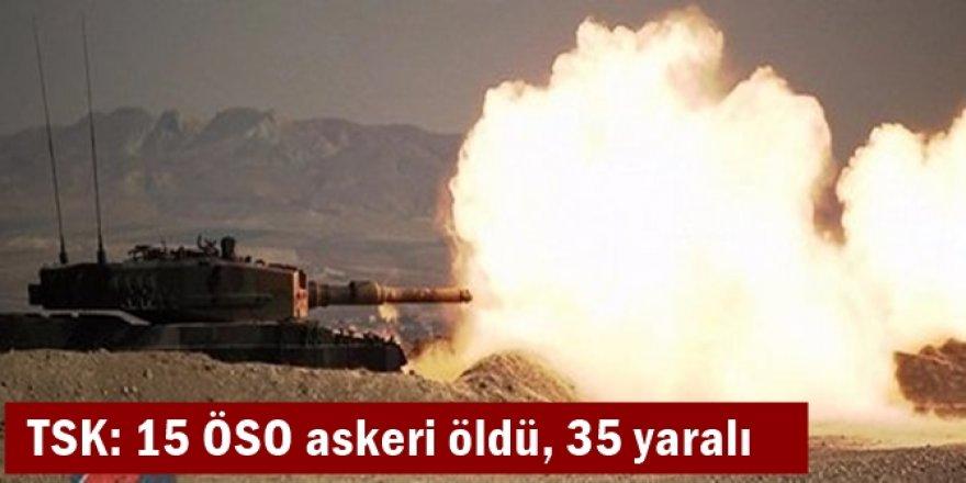 TSK: 15 ÖSO askeri öldü, 35 yaralı