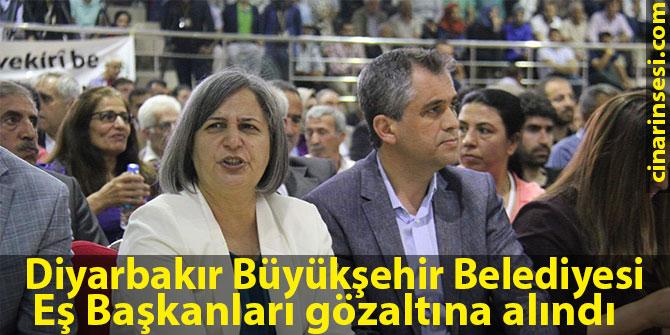 Diyarbakır Büyükşehir Belediyesi Eş Başkanları gözaltına alındı