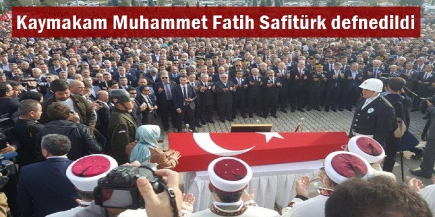 Kaymakam Muhammet Fatih Safitürk defnedildi