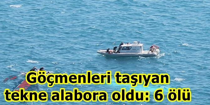 Göçmenleri taşıyan tekne alabora oldu: 6 ölü
