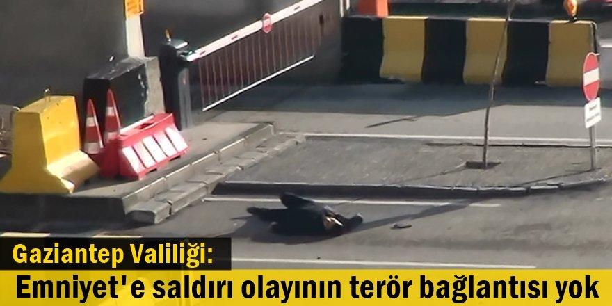 Gaziantep Valiliği: Emniyet' saldırı olayının terör bağlantısı yok