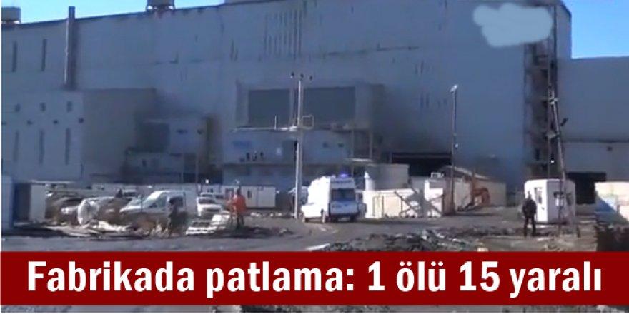 Fabrikada patlama: 1 ölü 15 yaralı