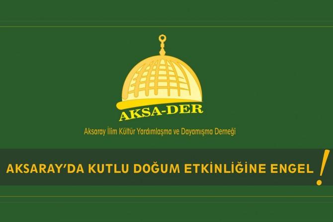 Aksaray'da Kutlu Doğum etkinliğine izin verilmemesi akıllara FETÖ şüphesini getiriyor
