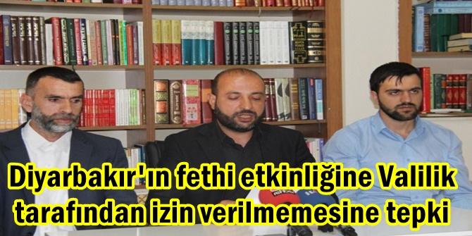 Diyarbakır'ın fethi etkinliğine Valilik tarafından izin verilmemesine tepki