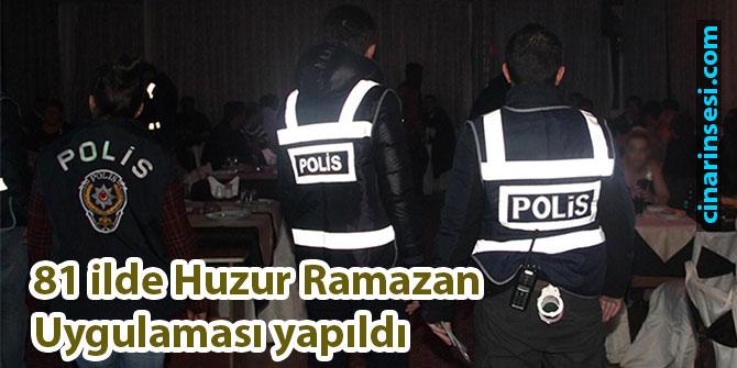 81 ilde Huzur Ramazan Uygulaması yapıldı