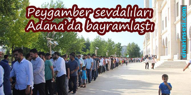 Peygamber sevdalıları Adana'da bayramlaştı