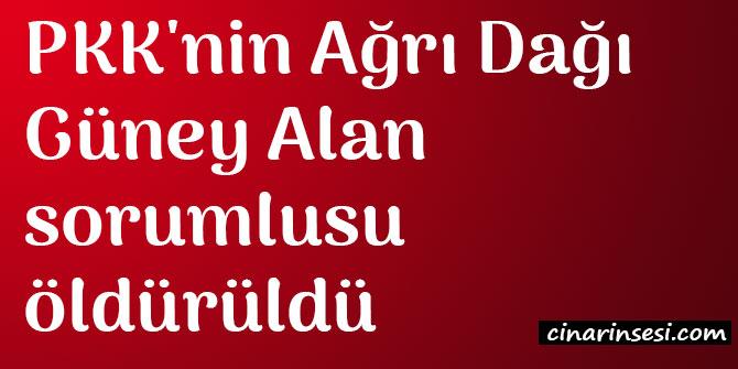PKK'nin Ağrı Dağı Güney Alan sorumlusu Ahmet Acar öldürüldü