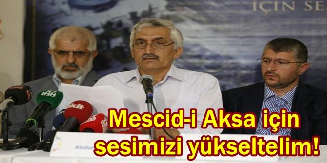 Mescid-i Aksa için sesimizi yükseltelim!