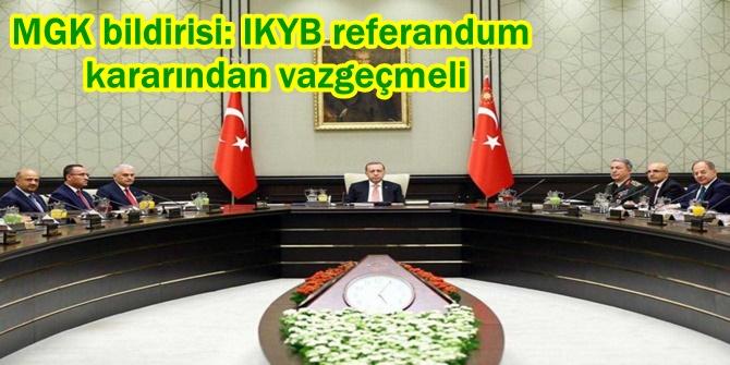 MGK bildirisi: IKYB referandum kararından vazgeçmeli