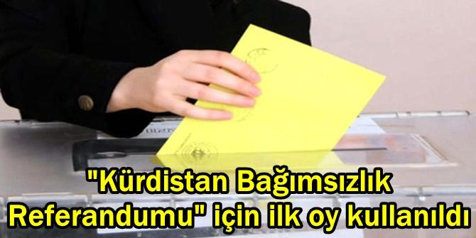 """""""Kürdistan Bağımsızlık Referandumu"""" için ilk oy kullanıldı"""