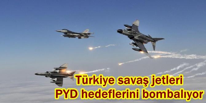 Türkiye savaş jetleri PYD hedeflerini bombalıyor