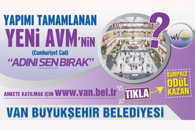 Van Büyükşehirden Belediyesinden yeni yapılan AVM'ye isim arayışı
