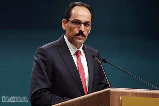 Statements from Presidential Spokesman Kalın on the agenda