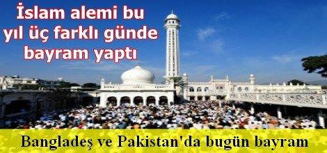 Bangladeş ve Pakistan'da bugün bayram