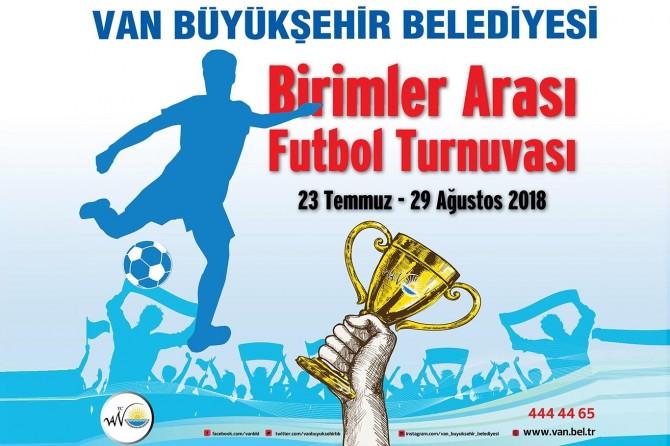 Van Büyükşehir Belediyesi birimleri arası futbol turnuvası yapıldı